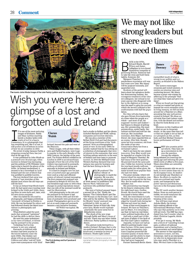 This image is a jpeg of an article written by Ciarán Walsh and published in the Irish Independent on Saturday 13 April, 2013.The article marks the passing of Paddy 'Red' Lydon, the young boy who featured in the iconic 1962 postcard entitled 'Collecting turf from the bog, Connemara,' published by John Hinde and Company. The piece is a commentary on the iconic status of 'Collecting the Turf, Conomara' and placing it in the context of Hinde's publishing career and the history of postcards generally. Ciarán Walsh is director of www.curator.ie, an independent curatorial practice that manages arts, heritage and media projects. www.curator.ie incorporates EYEBALL publishing which specialises in web orientated media projects. He is based in Ballyheigue, Co. Kerry, in the south west of Ireland.